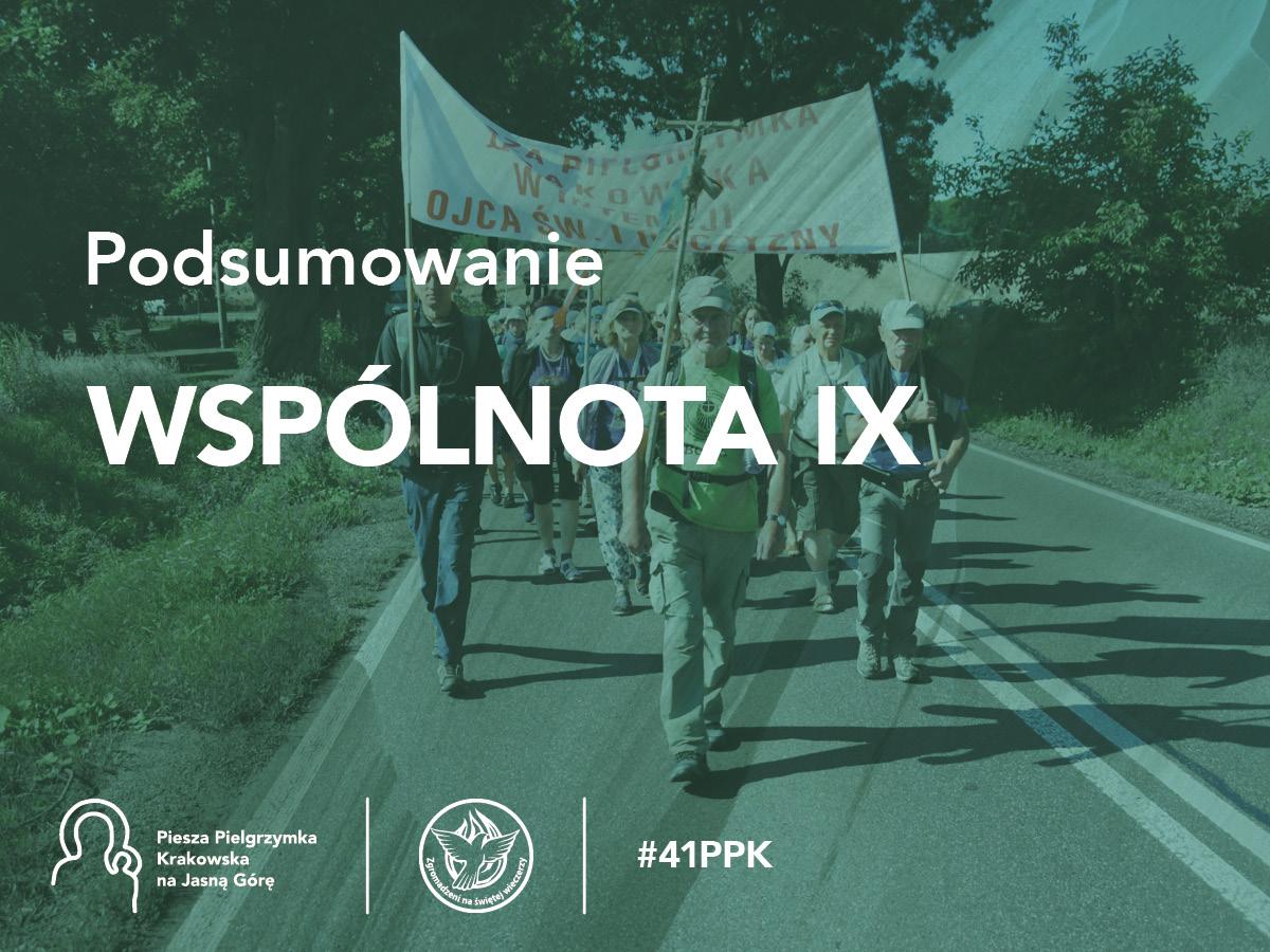 Podsumowanie 41. PPK – Wspólnota IX