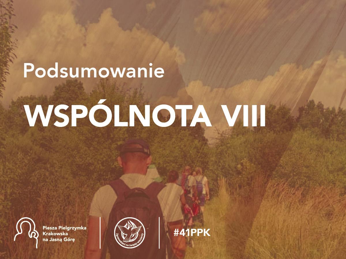 Podsumowanie 41. PPK – Wspólnota VIII