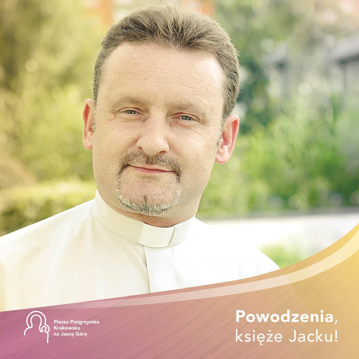 Ks. Jacek Pierwoła nowym głównym koordynatorem Pieszej Pielgrzymki Krakowskiej