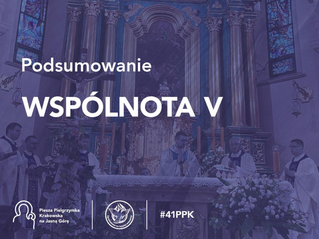 Podsumowanie 41. PPK - Wspólnota V