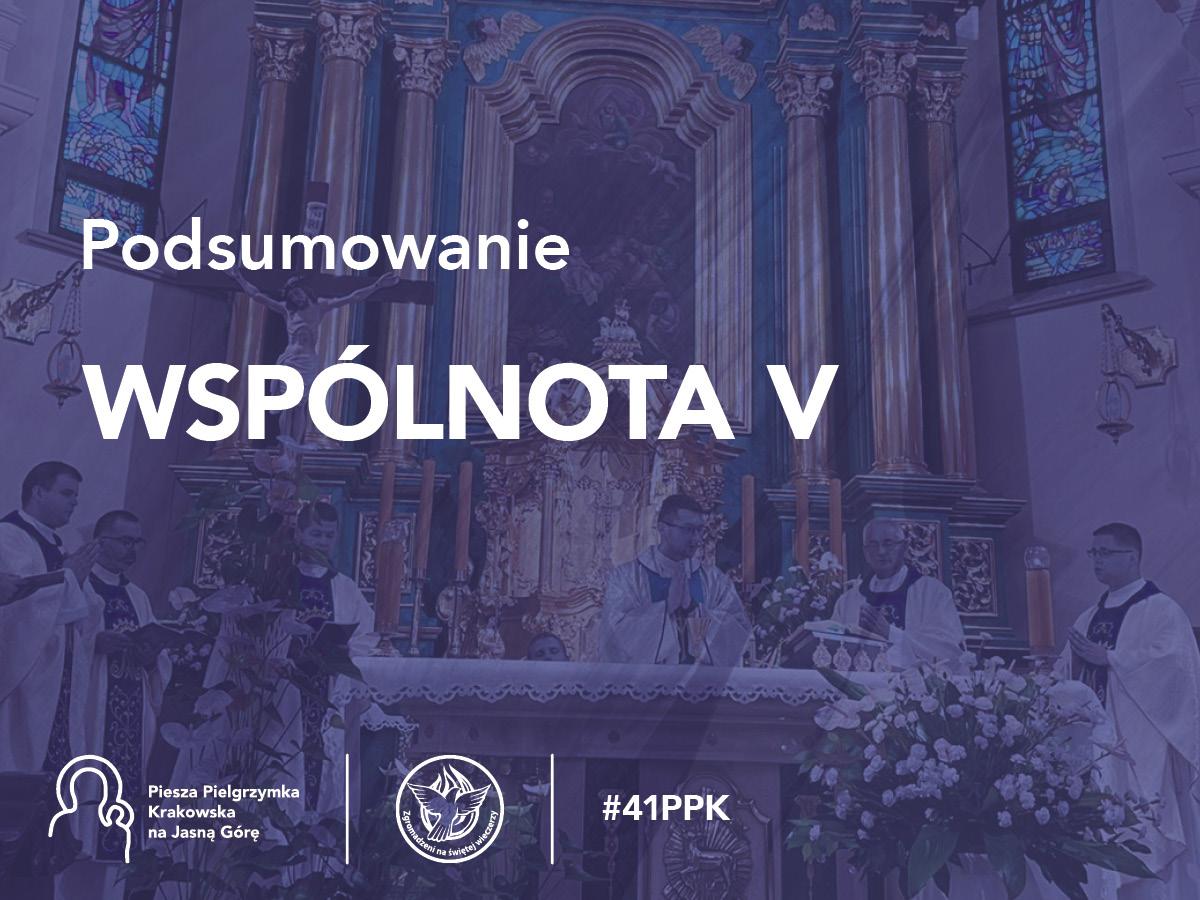 Podsumowanie 41. PPK – Wspólnota V