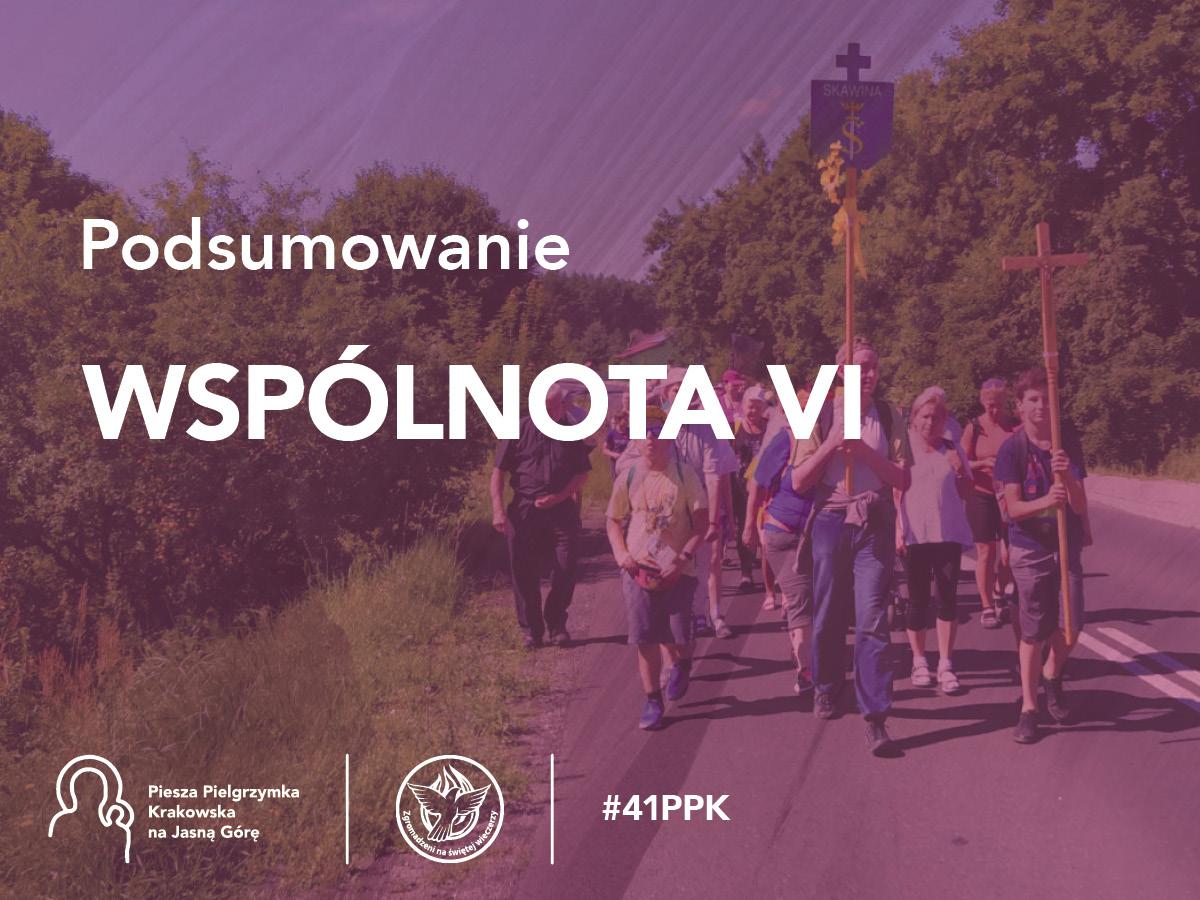 Podsumowanie 41. PPK – Wspólnota VI