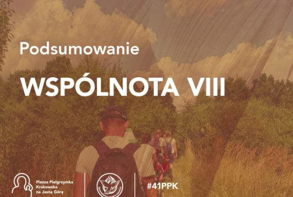 Podsumowanie 41. PPK - Wspólnota VIII